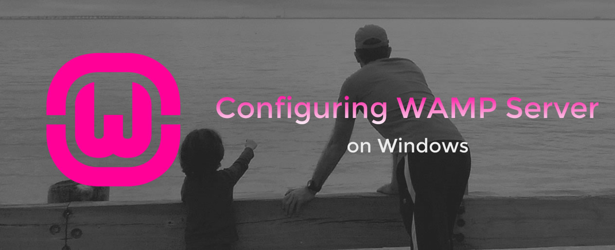 How to configure WAMP Server on Windows for local WordPress Development