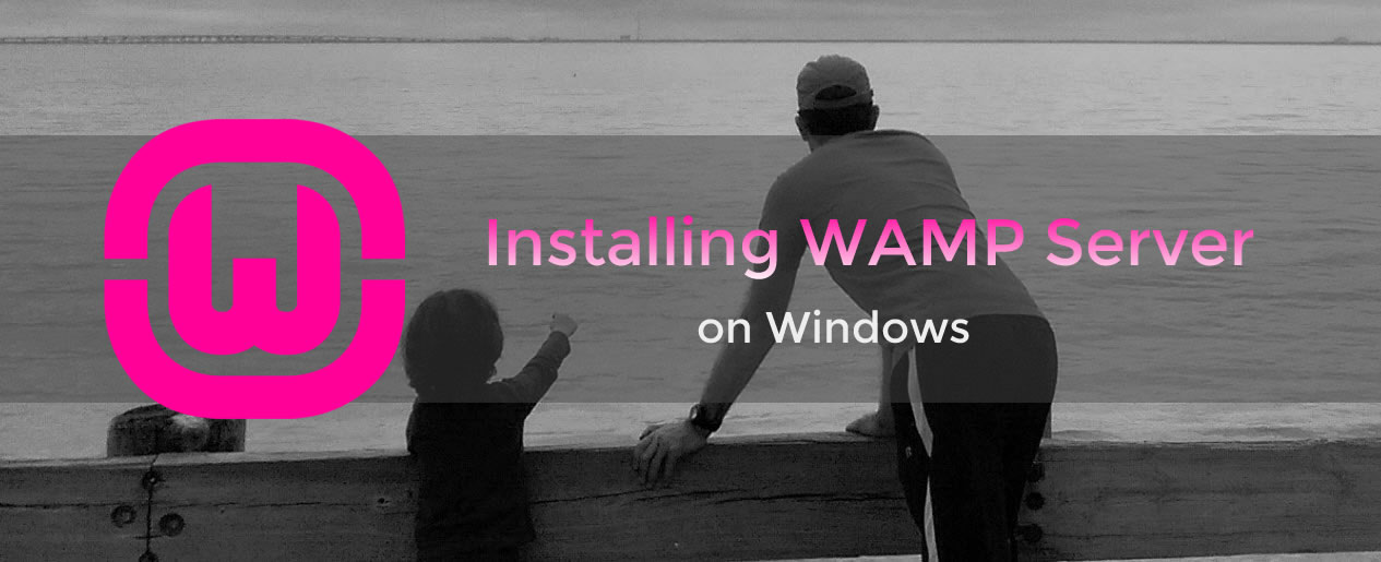How to install WAMP Server on Windows for WordPress local development