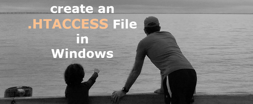 How to create an htaccess file in Windows