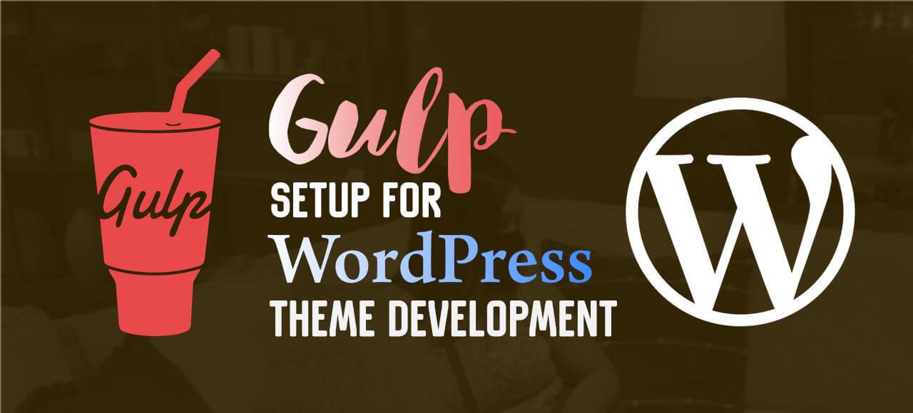 Gulp setup for WordPress Theme Development